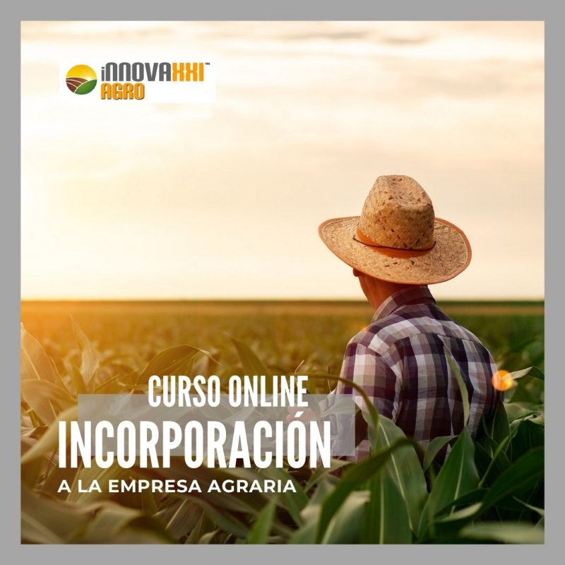 CURSO INCORPORACIÓN A LA EMPRESA AGRARIA